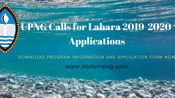 Upng Calls For Application For Lahara 2019 To 2020 Session