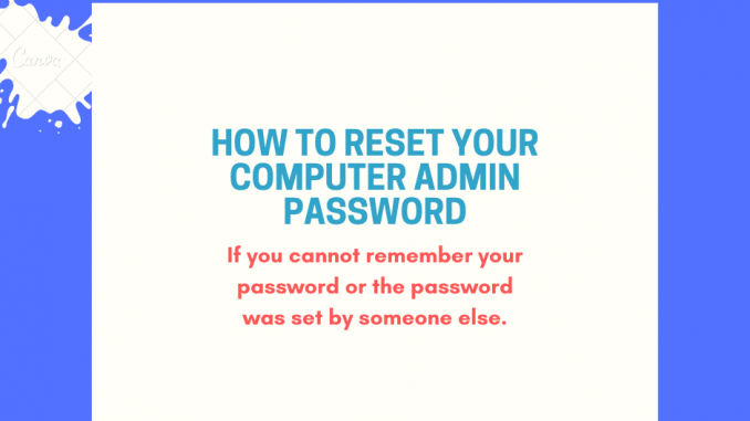 How to reset Password in a PC