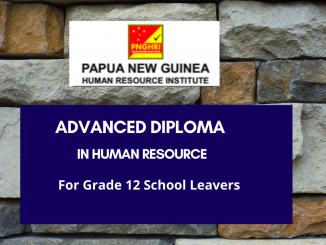 PNG Human Resource Institute. Advanced diploma in Human Resource