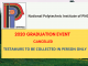 National Polytechnic Institute of Papua New Guinea 2020 Graduation Ceremony Cancelled