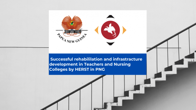 Projects completed by DHERST in Teachers and Nursing Colleges in PNG
