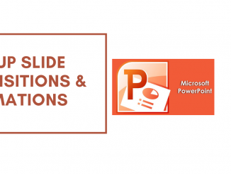 PowerPoint Slide Transitions and Animations