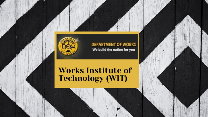 Department of Works Institute of Technology