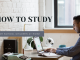 How to Study tips